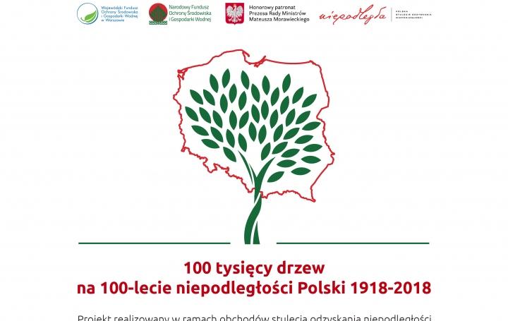 100 tysięcy drzew na 100 lecie niepodległości Polski 1918-2018